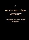 Be Faithful & Attentive Image