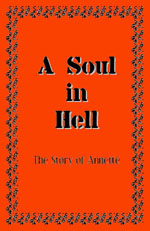 A Soul in Hell: The Story of Annette - Printable Booklet
